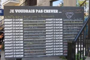Tableau vu Montréal - Je ne voudrais pas crever avant ...