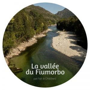 La vallée du Fiumorbo par Fish & Child(ren)