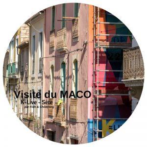 Visite du Maco de Sète - L-Live 2018